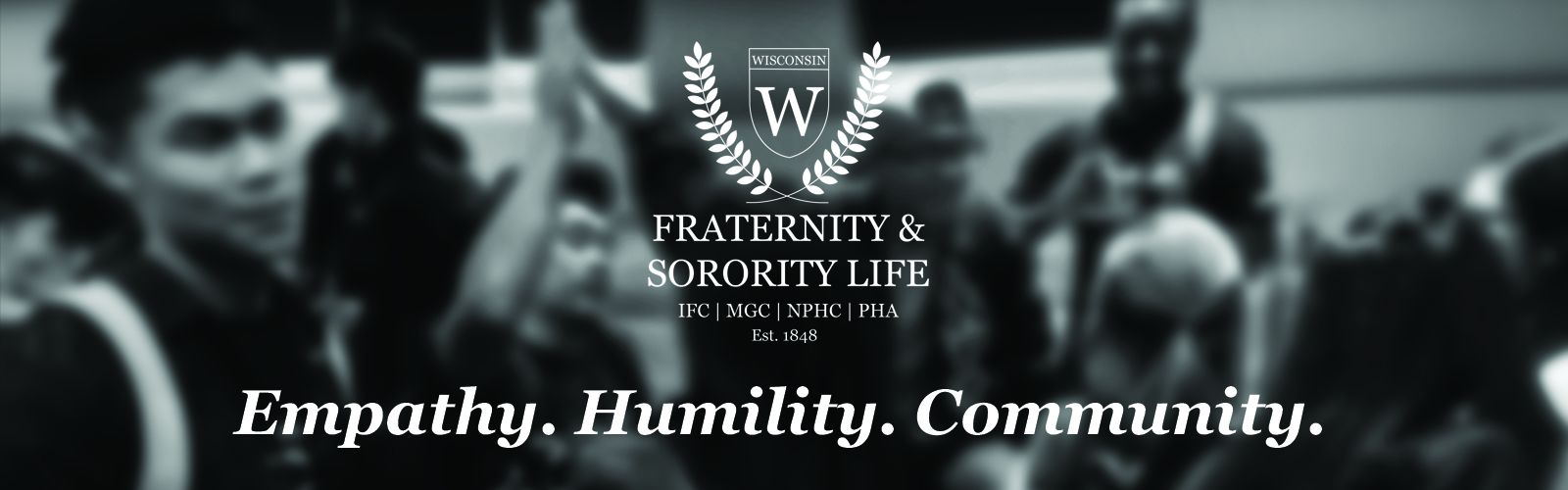 "black and white photo of students socializing with the Fraternity & Sorority Life logo at the top and ""empathy. humility. community."" at the bottom."